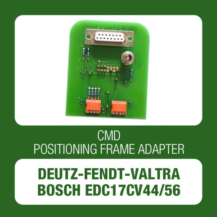 DEUTZ / FENDT / VALTRA EDC17CV44/56 positioning frame adapter for CMD Flash - t