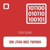 Software Flex JTAG NEC 76F00X - SLAVE