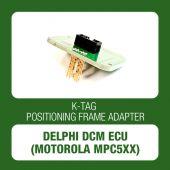 Alientech - K-TAG positioning frame adapter for Delphi DCM ECU (Motorola MPC5xx) (14AM00T02M)-1