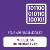PCM Flash - Module 54 - Delphi DCM3.7 / AP (pcmflash_module54)